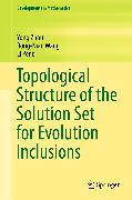 Cover-Bild zu Topological Structure of the Solution Set for Evolution Inclusions (eBook) von Zhou, Yong
