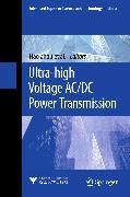 Cover-Bild zu Ultra-high Voltage AC/DC Power Transmission (eBook) von Chen, Jiamiao (Hrsg.)