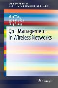 Cover-Bild zu QoE Management in Wireless Networks (eBook) von Zhang, Ping