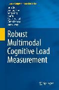 Cover-Bild zu Robust Multimodal Cognitive Load Measurement (eBook) von Chen, Fang