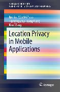 Cover-Bild zu Location Privacy in Mobile Applications (eBook) von Xiang, Yong