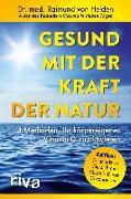 Cover-Bild zu Gesund mit der Kraft der Natur - erweiterte Ausgabe von Helden, Raimund von