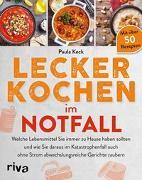 Cover-Bild zu Lecker kochen im Notfall von Keck, Paula