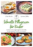 Cover-Bild zu Schnelle Mittagessen für Kinder von Täufer, Elisa