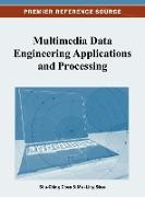Cover-Bild zu Chen, Shu-Ching (Hrsg.): Multimedia Data Engineering Applications and Processing