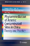 Cover-Bild zu Yang, Jun: Phytoremediation of Arsenic Contaminated Sites in China (eBook)