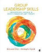 Cover-Bild zu Chen, Mei-Whei: Group Leadership Skills: Interpersonal Process in Group Counseling and Therapy