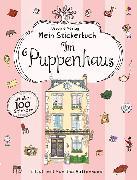 Cover-Bild zu Mein Stickerbuch: Im Puppenhaus von Milbourne, Anna