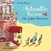 Cover-Bild zu Antonellas Reisen - Das grüne Phantom von Wenzel, Bettina