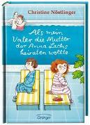 Cover-Bild zu Als mein Vater die Mutter der Anna Lachs heiraten wollte von Nöstlinger, Christine