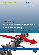 Cover-Bild zu Familien in kritischen Situationen der klinischen Pflege (eBook) von Schiff, Andrea (Hrsg.)