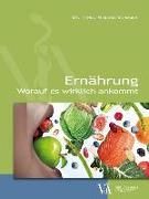 Cover-Bild zu Ernährung - worauf es wirklich ankommt von Stossier, Harald