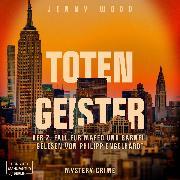 Cover-Bild zu Totengeister, Der 2. Fall für Mafed und Barnell (ungekürzt) (Audio Download) von Wood, Jenny