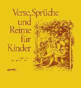 Cover-Bild zu Verse, Sprüche und Reime für Kinder von Stöcklin-Meier, Susanne