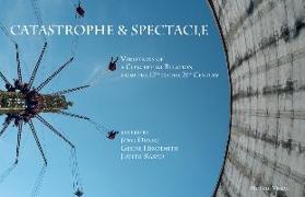 Cover-Bild zu Catastrophe & Spectacle von Hindemith, Gesine