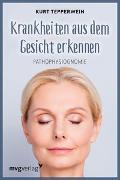 Cover-Bild zu Krankheiten aus dem Gesicht erkennen von Tepperwein, Kurt