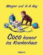 Cover-Bild zu Coco kommt ins Krankenhaus von Rey, Margret