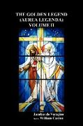Cover-Bild zu The Golden Legend (Aurea Legenda) Volume II von de Voragine, Jacobus