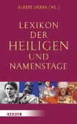 Cover-Bild zu Lexikon der Heiligen und Namenstage von Urban, Albert (Hrsg.)