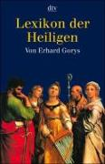 Cover-Bild zu Lexikon der Heiligen von Gorys, Erhard