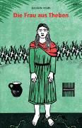 Cover-Bild zu Die Frau aus Theben von Alioth, Gabrielle