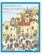 Cover-Bild zu Auf den Spuren von Franz von Assisi von Ceserani, Gian Paolo