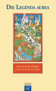 Cover-Bild zu Die Legenda Aurea von Benz, Richard (Übers.)