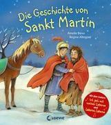 Cover-Bild zu Die Geschichte von Sankt Martin von Benn, Amelie