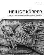 Cover-Bild zu Heilige Körper von Amacher, Urs (Hrsg.)