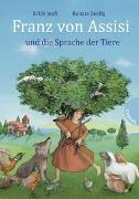 Cover-Bild zu Franz von Assisi und die Sprache der Tiere von Jooß, Erich