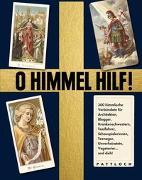 Cover-Bild zu O Himmel hilf! von Craughwell, J. Thomas