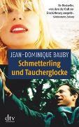 Cover-Bild zu Schmetterling und Taucherglocke von Bauby, Jean-Dominique