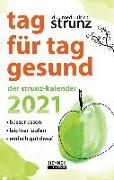 Cover-Bild zu Tag für Tag gesund - Der Strunz-Kalender 2021 von Strunz, Ulrich