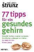 Cover-Bild zu 77 Tipps für ein gesundes Gehirn (eBook) von Strunz, Ulrich