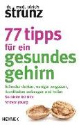 Cover-Bild zu 77 Tipps für ein gesundes Gehirn von Strunz, Ulrich