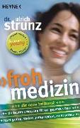 Cover-Bild zu Frohmedizin von Strunz, Ulrich