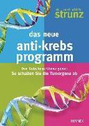 Cover-Bild zu Das neue Anti-Krebs-Programm von Strunz, Ulrich