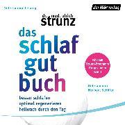 Cover-Bild zu Das Schlaf-gut-Buch (Audio Download) von Strunz, Dr. med. Ulrich