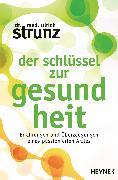 Cover-Bild zu Der Schlüssel zur Gesundheit (eBook) von Strunz, Ulrich