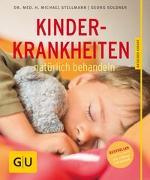 Cover-Bild zu Kinderkrankheiten natürlich behandeln von Soldner, Georg