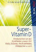 Cover-Bild zu Super-Vitamin D von Spitzer, Volker