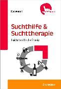 Cover-Bild zu Suchthilfe und Suchttherapie (eBook) von Wendt, Kai