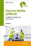 Cover-Bild zu Klinische Notfälle griffbereit von Frimmel, Marcel
