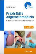 Cover-Bild zu PraxisSkills Allgemeinmedizin (eBook) von Steinhäuser, Jost (Hrsg.)