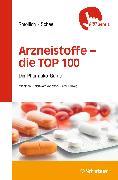 Cover-Bild zu Arzneistoffe TOP 100 (eBook) von Scheel, Martin