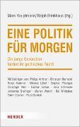 Cover-Bild zu Eine Politik für morgen von Hauptmann, Mark (Hrsg.)