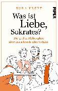 Cover-Bild zu Kreft, Nora: Was ist Liebe, Sokrates?
