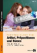 Cover-Bild zu Artikel, Präpositionen & Nomen - Schule 1/2 (eBook) von Stens, Maria