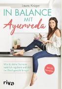 Cover-Bild zu In Balance mit Ayurveda von Krüger, Laura