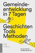 Cover-Bild zu Gemeindeentwicklung in 7 Tagen von Wilhelm, Monika